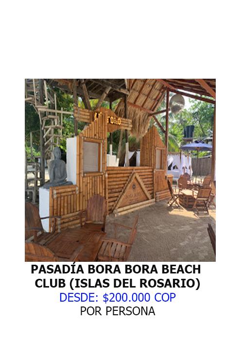 PASADÍA BORA BORA BEACH CLUB (ISLAS DEL ROSARIO)